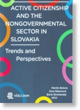 Active Citizenship and the Nongovernmental Sector in Slovakia
