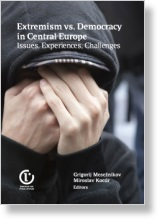 Extremism vs. Democracy in Central Europe: Issues, Experiences, Challenges
