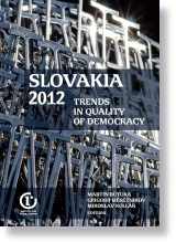 Slovakia 2012. Trends in Quality of Democracy